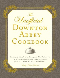 (c) The Unofficial Downton Abbey Cookbook