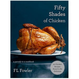 (c) Fifty Shades of Chicken